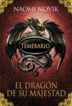 el dragón de su majestad (temerario 1) (ebook)-naomi novik-9788420494845