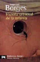 historia universal de la infamia jorge luis borges 9788420633145
