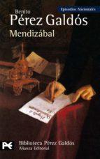 mendizabal (episodios nacionales, 22)-benito perez galdos-9788420655345