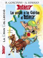 la volta a la gallia d asterix (asterix gran coleccio) 9788421687345