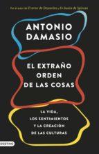 el extraño orden de las cosas (ebook) antonio damasio 9788423353545