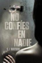 no confies en nadie-s j watson-9788425346545