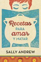 recetas para amar y matar-sally andrew-9788425354045
