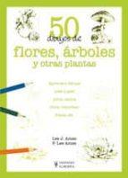 50 dibujos de flores, arboles y otras plantas lee j. ames p. lee ames 9788425517945