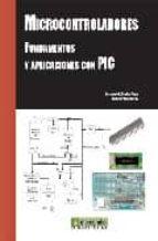 microcontroladores. fundamentos y aplicaciones con pic ramon pallas areny fernando e. valdes perez 9788426714145