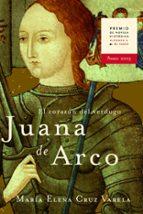 juana de arco: el corazon del verdugo (premio nacional de novela historica alfonso x el sabio)-maria elena cruz varela-9788427029545