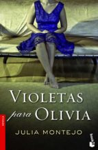 violetas para olivia-julia montejo-9788427030145