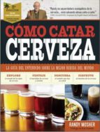 como catar cerveza (2ª edición 2018) randy mosher 9788428216845