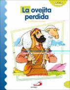 la oveja perdida (parabolas de jesus) luis daniel londoño silva 9788428538145