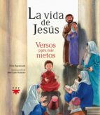 la vida de jesus: versos para mis nietos pilar agramunt 9788428823845