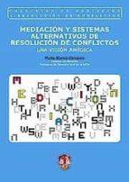 mediacion y sistemas alternativos de resolucion de conflictos: un a vision juridica-marta blanco carrasco-9788429015645