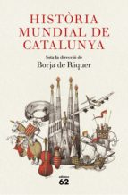 història mundial de catalunya (ebook)-borja de (dir.) riquer-9788429777345