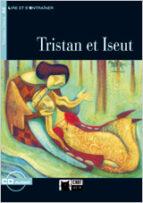 tristan et iseut. livre + cd. (coleccion chat noir. lire et s ent rainer)-9788431691745