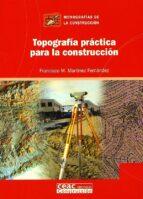 topografia practica para la construccion-francisco m. martinez fernandez-9788432930645
