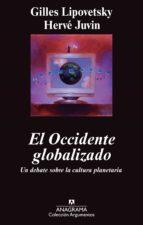 el occidente globalizado: un debate sobre la cultura planetaria-jean b. umland-9788433963345
