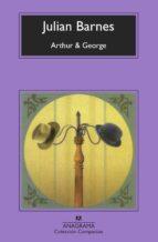 arthur & george julian barnes 9788433973245