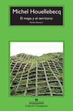 el mapa y el territorio (premio goncourt)-michel houellebecq-9788433977045