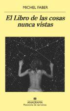 el libro de las cosas nunca vistas-michel faber-9788433979445