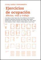 ejercicios de ocupacion: afectos, vida y trabajo (ed. bilingüe español ingles) ixiar rozas quim (eds.) pujol 9788434313545