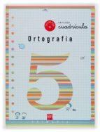 cuaderno de ortografia 5: cuadricula (2º educacion primaria) maria del mar cervera 9788434888845