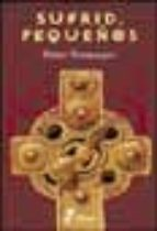 sufrid, pequeños iii (las aventuras de sor fidelma)-peter tremayne-9788435055345