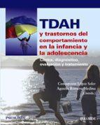tdah y trastornos del comportamiento en la infancia y la adolesce ncia-concepcion lopez soler-agustin romero medina-9788436829945
