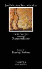 felix vargas; superrealismo-9788437618845