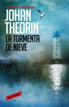 la tormenta de nieve (cuarteto de oland, 2)-johan theorin-9788439726845