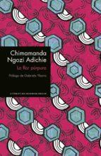 la flor purpura-chimamanda ngozi adichie-9788439732945