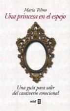 una princesa en el espejo-maria tolmo-9788441432345