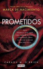 marca de nacimiento 3: prometidos-caragh m. o brien-9788444149745