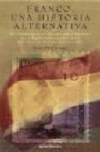 franco: una historia alternativa-julian pascual diez-9788445075845
