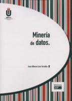 minería de datos juan alfonso lara torralbo 9788445426845