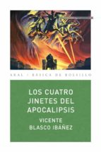 los cuatro jinetes del apocalipsis vicente blasco ibañez 9788446035145