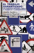 trabajo garantizado (ebook)-alberto garzon-adoracion guaman-9788446042945