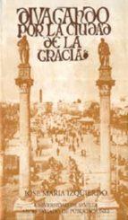divagando por la ciudad de gracia (3ª ed)-jose maria izquierdo-9788447205745