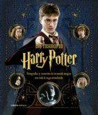 los tesoros de harry potter: la saga actualizada: fotografias y recuerdos de un mundo magico-9788448023645