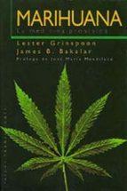 marihuana:  la medicina prohibida-lester grinspoon-james b. bakalar-9788449303845