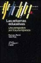 las reformas educativas: una perspectiva politica y comparada-francesc pedro-irene puig-9788449307645