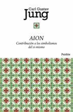 aion: contribucion a los simbolismos del si-mismo-carl gustav jung-9788449325045