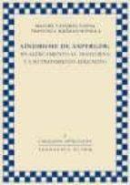 sindrome de asperger. un acercamiento al tratorno y a su tratamie nto educativo manuel vazquez uceda 9788461151745