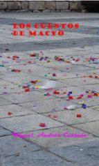 los cuentos de macyo (ebook)-miguel andres castaño-9788461517145