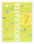 quadern ortografia catalana nº 7 (primaria)-margarida canonge-antonia colom-9788466110945