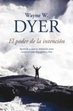 el poder de la intención (ebook)-wayne w. dyer-9788466335645