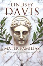mater familias lindsey davis 9788466659345