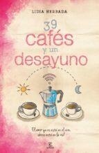 39 cafes y un desayuno lidia herbada 9788467042245