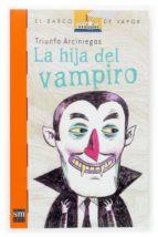 la hija del vampiro-triunfo arciniegas-9788467507645