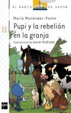 pupi y la rebelion en la granja-maria menendez-ponte-9788467522945