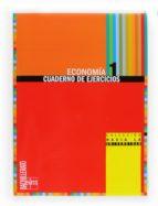 cuaderno ejercicios de economia 1º bachillerato (2009) 9788467534245