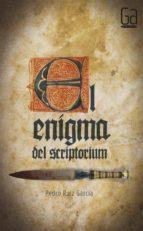 el enigma del scriptorium pedro ruiz garcia 9788467555745